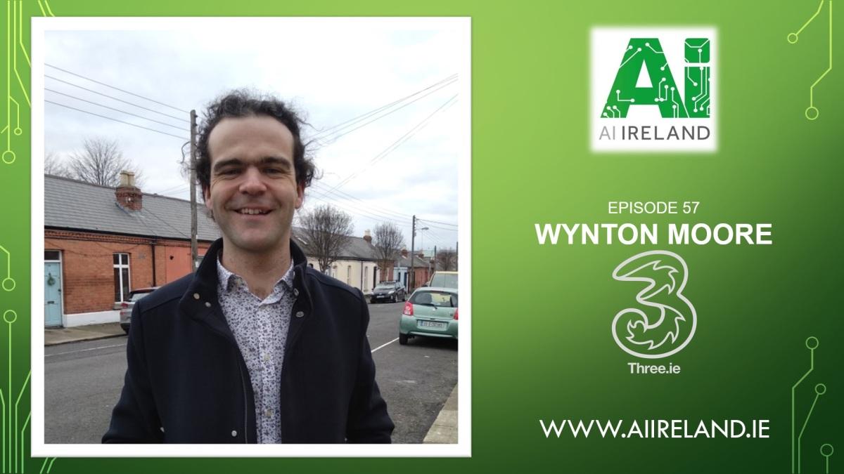 E57 Wynton Moore, Data Science Team Lead at ThreeIreland