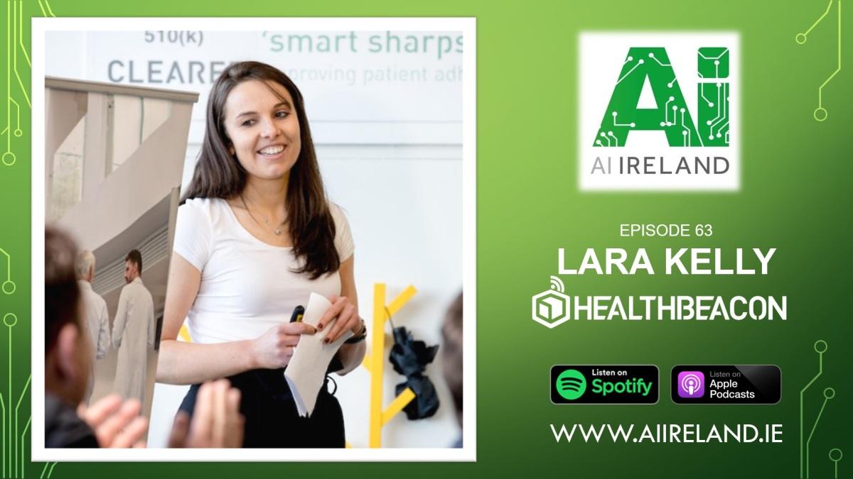 E63 Lara Kelly, Head of Data Analytics atHealthBeacon